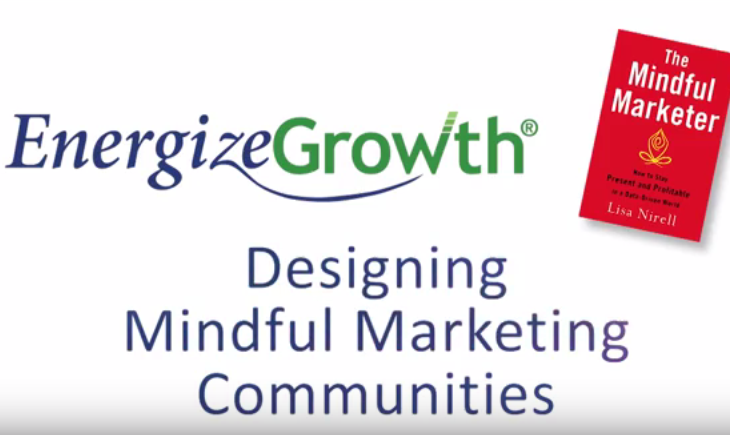 Designing Mindful Marketing Communities