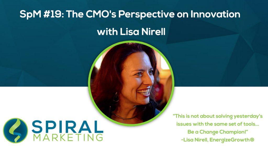 Lisa Nirell CMO Innovation