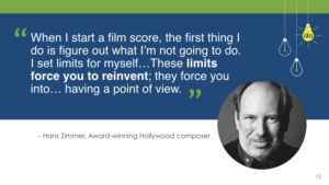 Hans Zimmer innovation quotes Lisa Nirell